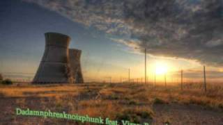 Dadamnphreaknoizphunk feat Virag - Powerless