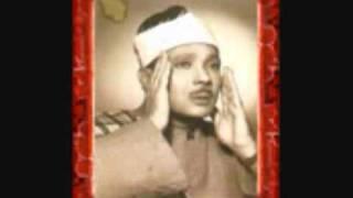 Qari abdul basit Surah Maryam 1957 Egypt
