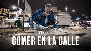 Hambre en la Argentina: Comer en la calle | #FiloDocs
