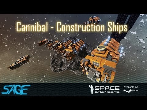 Space Engineers, Cannibal Class, Construction Ships