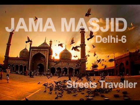 Travel India-JAMA MASJID, Delhi-6  | Incredible India | Streets Traveler