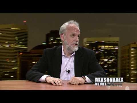 (FULL) 11/09/2017 Reasonable Doubt: Mark Bennett and Paul Morgan