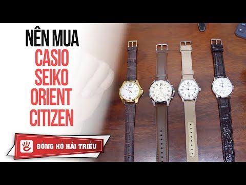 Dưới 4 Triệu Nên Mua đồng Hồ Casio Edifice, Orient, Citizen, Seiko?
