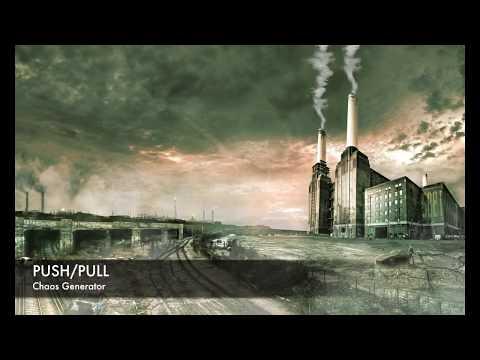 Chaos Generator - PUSH / PULL (animated art clip by Trevor Storey)