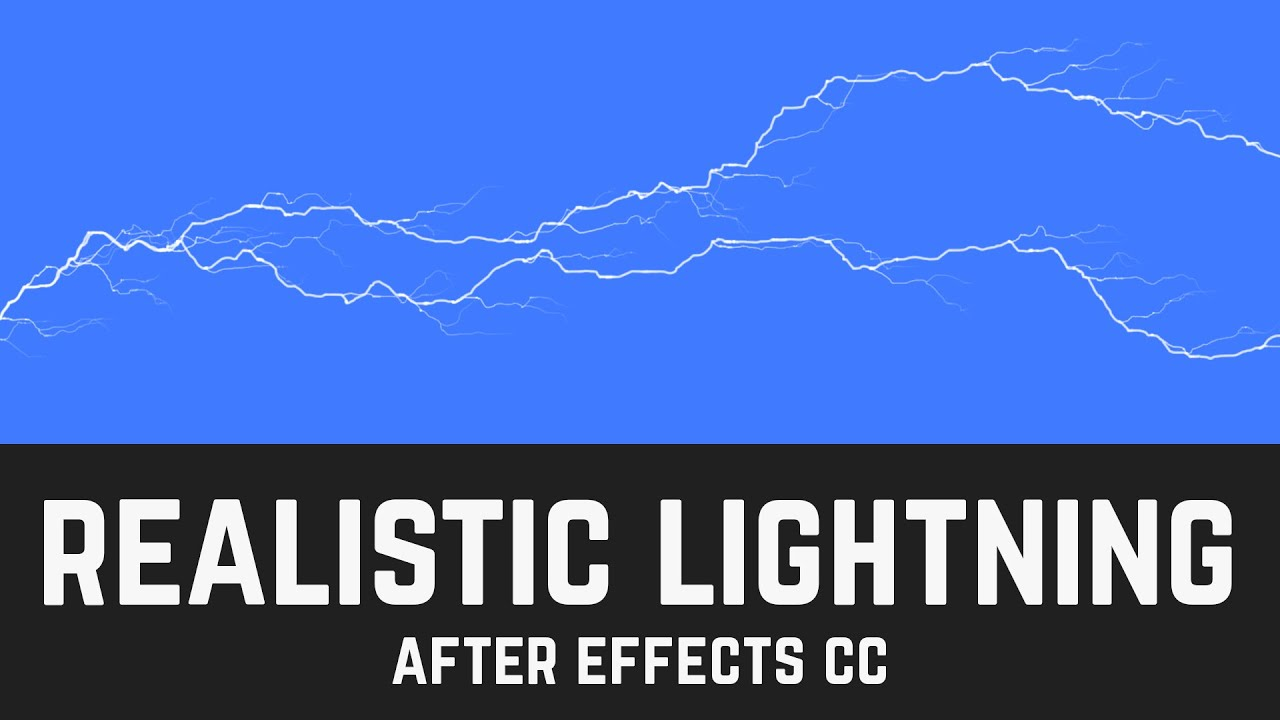 Easy Realistic Lightning Effect In After Effects