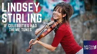 If Celebrities Had Theme Tunes with Lindsey Stirling: Media Spotlight UK