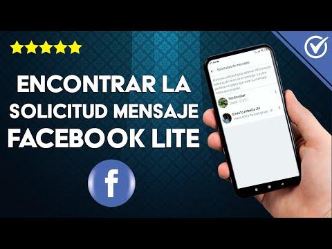 Cómo Encontrar y ver las Solicitudes de Mensajes en Facebook Lite
