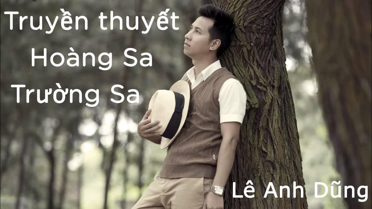 Truyền thuyết Hoàng Sa, Trường Sa – Lê Anh Dũng (Full Audio)