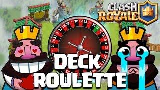 Clash Royale Le Deck Roulette est plutot COOL !