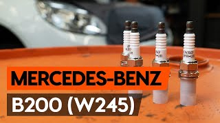 Så byter du tändstift på MERCEDES-BENZ B200 (W245) [AUTODOC-LEKTION]