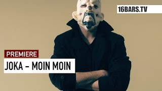 JokA - Moin Moin // prod by Sinch & Victor Flowers (16BARS.TV PREMIERE)