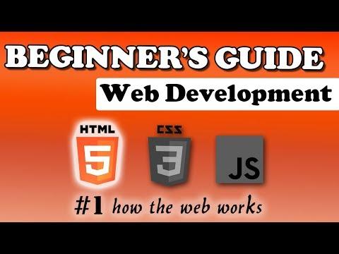 Web Development | Beginner's Guide | HTML | #1 How the web works