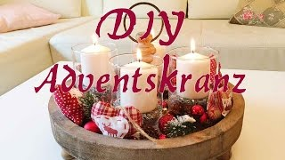 DIY Adventskranz selber machen - Weichnachtsdeko / Dekoration