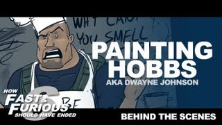 Painting Hobbs - Fast and Furious 6 HISHE Extra