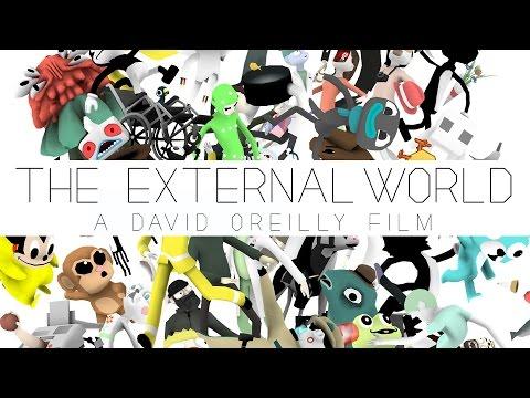 THE EXTERNAL WORLD [HD] - David OReilly