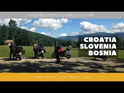 Croatia, Slovenia, Bosnia: Balkans Motorcycle Tour teaser 1 Magellan Motorcycle Tours