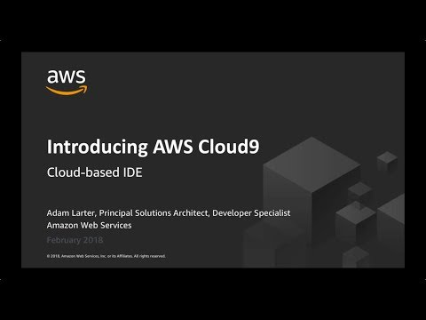 AWS ANZ Webinar Series - Introducing AWS Cloud9