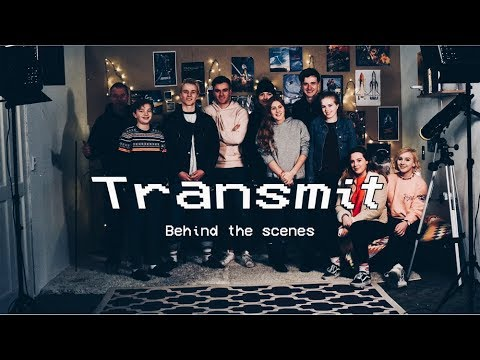 Transmit || Behind the scenes