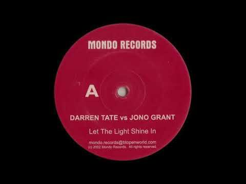Darren Tate vs Jono Grant - Let The Light Shine In (2002)