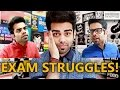 Struggles during exams | The  Rajat Code