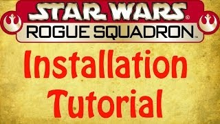 SW: Rogue Squadron Installation Tutorial on 64 bit Windows (Requested Video)