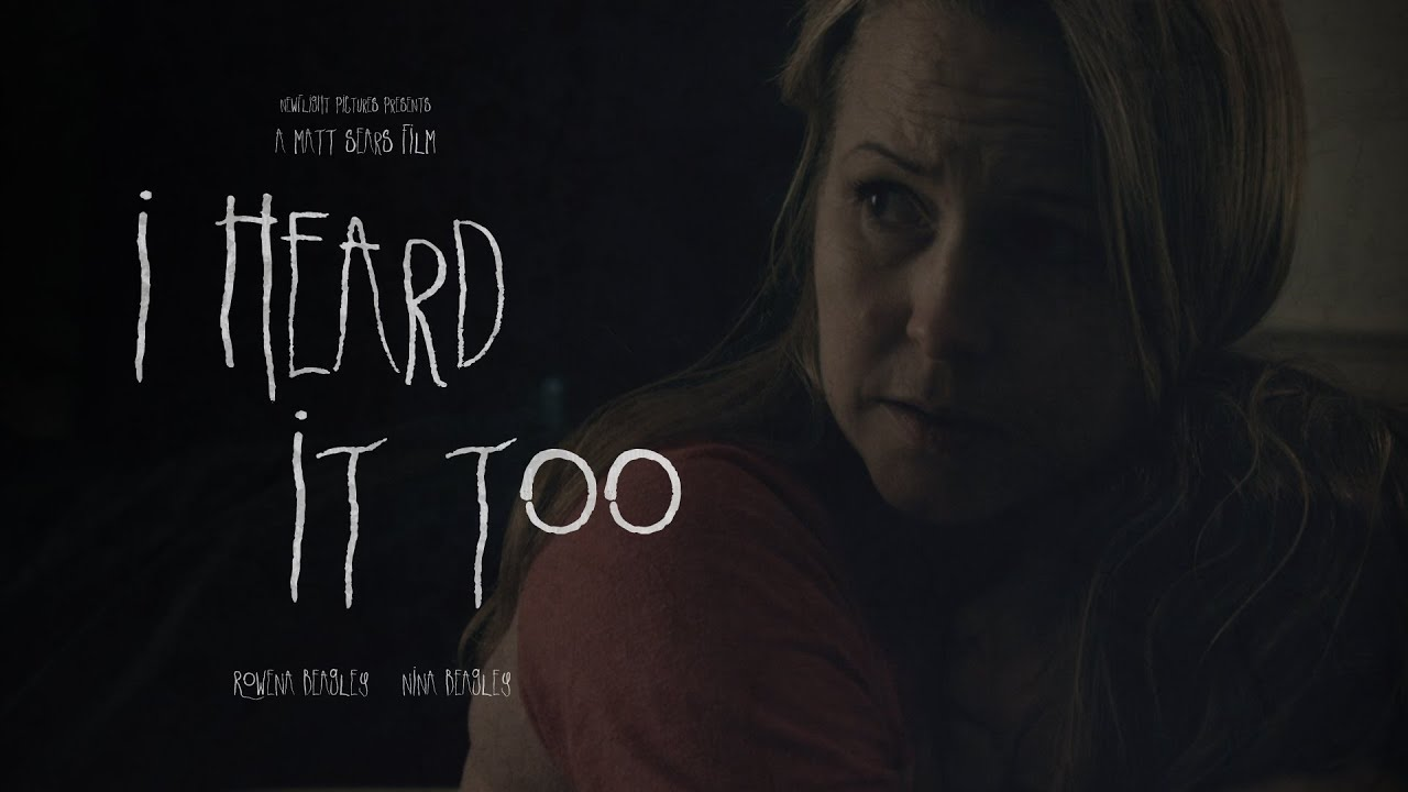 I Heard It Too - Award Winning Short Horror Film (Matt Sears