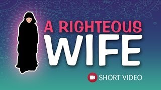 A Righteous Wife ᴴᴰ ┇ Islamic Short Video ┇ TDR Production ┇