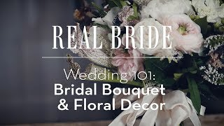 Real Bride by Enzoani - Wedding 101: Bridal Bouquet & Floral Decor
