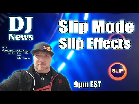 Working With The Slip Mode Features on Serato and Virtual Dj with Michael Jospeh | #DJNTV