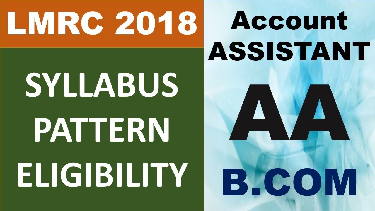 LMRC 2018 AA Account Assistant Syllabus Pattern Elligibility