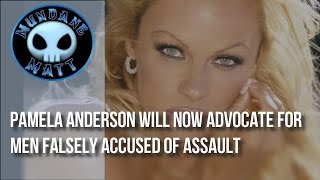 [News] Pamela Anderson will now advocate for men falsely accused of sexual assault