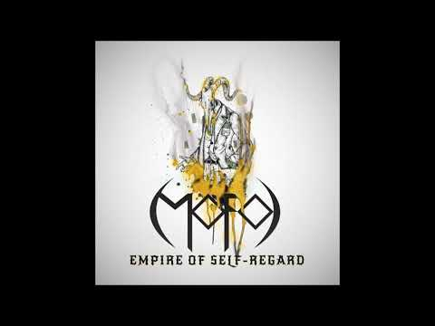 MOFO - Empire of Self-Regard (EP, 2017)
