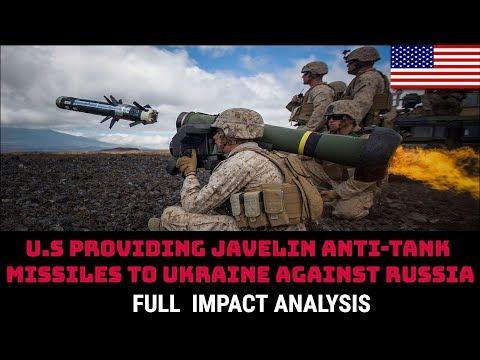 U.S PROVIDING JAVELIN ANTI-TANK MISSILES TO UKRAINE AGAINST RUSSIA