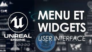 Création de menu et Widgets - Tuto Unreal Engine 4 FR