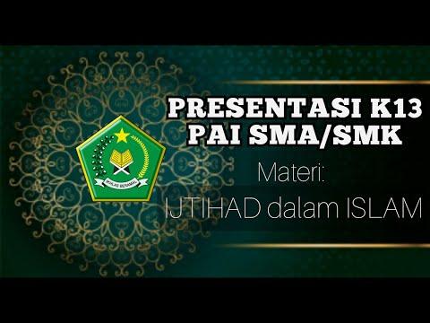 presentasi-k13-sma/smk-materi-ijtihad-dalam-islam