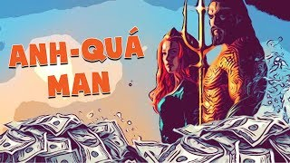 Họ Đã Làm Aquaman 2018 Như Thế Nào?
