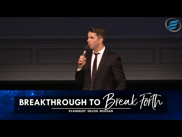 02/21/2021 | Breakthrough to Break Forth | Evg. Dillon Morgan