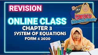 CHAPTER 3 SYSTEM OF EQUATIONS/ SISTEM PERSAMAAN | FORM 4