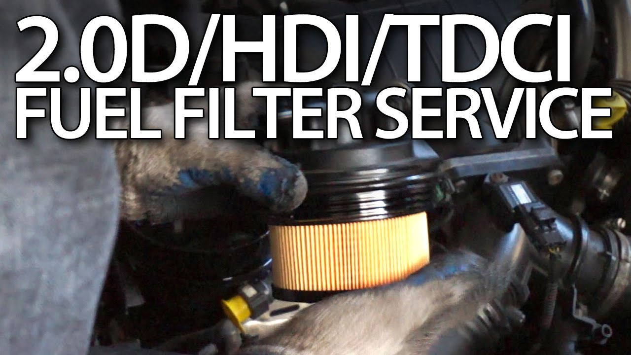 how to change fuel filter in volvo 2 0d ford 2 0tdci peugeot 2 0hdi 136ps citroen youtube [ 1280 x 720 Pixel ]