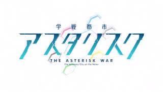 Gakusen Toshi Asterisk Brand New World Sub Español