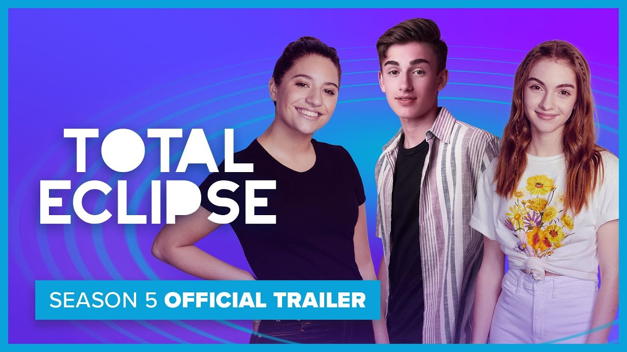 TOTAL ECLIPSE | Season 5 | Official Trailer