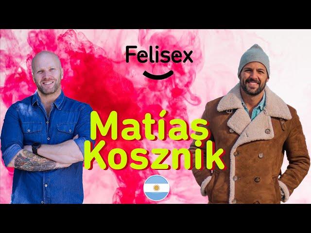 Entrevista a Matias Kosznik en exclusiva para #Felisex 2020 ESTRENO ✅💥