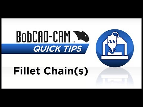 Fillet Chains- BobCAD CAM Quick Tip