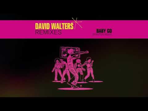 David Walters - Baby Go mp3 letöltés
