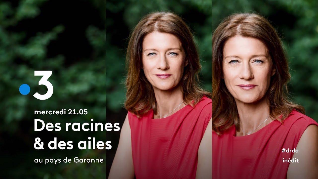 Des Racines et des Ailes au «pays de Garonne» ce mercredi soir ...