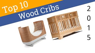 10 Best Wood Cribs 2015