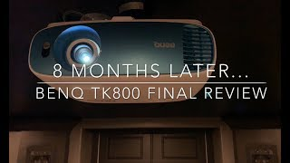 Final BenQ TK800 Review After 8 Months