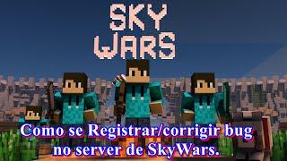 Minecraft PE 0.11.1 Como se Registrar/Corrigir bug no server de Sky Wars