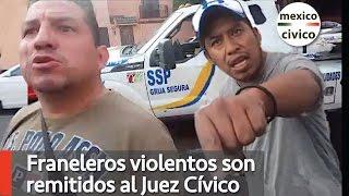 Franeleros violentos son remitidos al Juzgado Civico | Poder Anti Gandalla