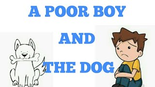 A Poor young boy and the dog emotional and inspirational story that will make you cry